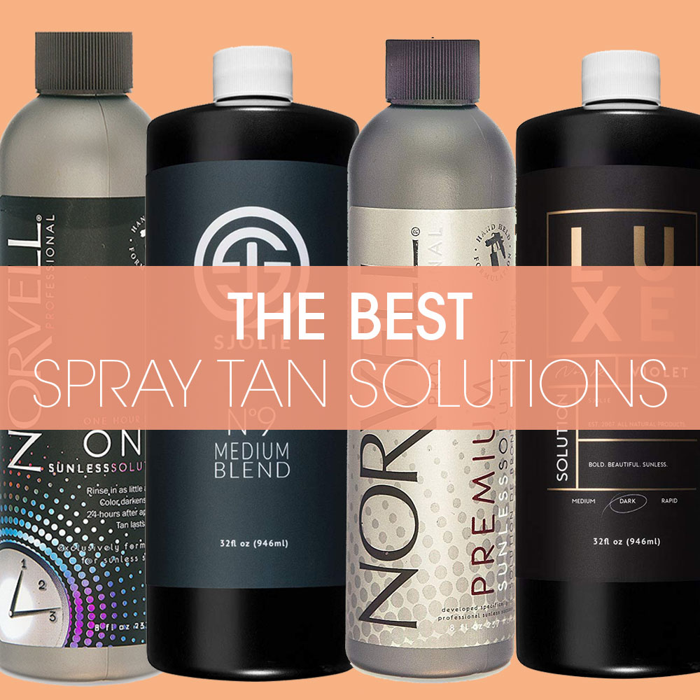 The Best Spray Tan Solutions of 2020